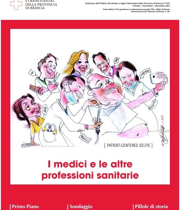 I MEDICI E LE ALTRE PROFESSIONI SANITARIE