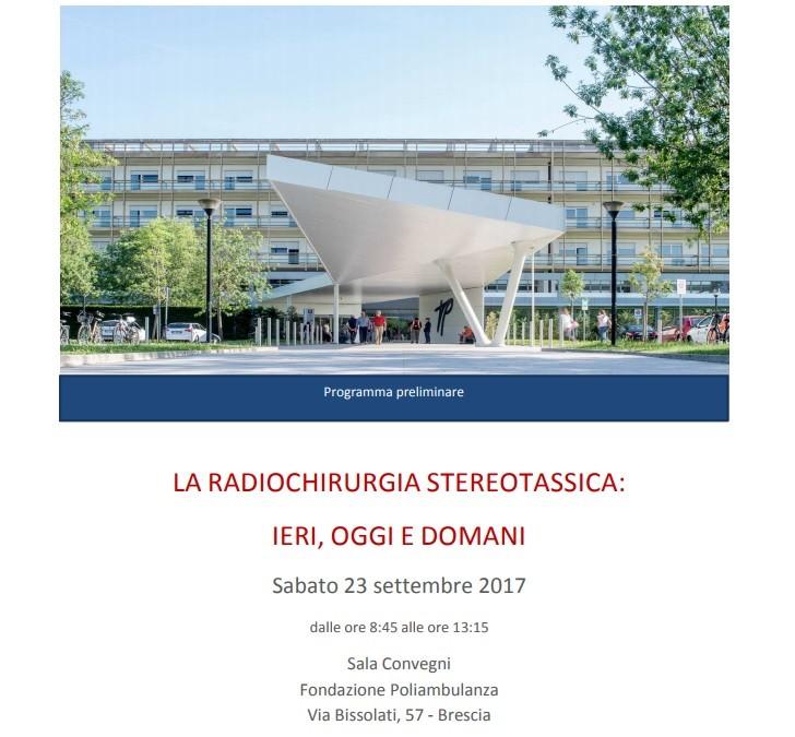 CONVEGNO: La Radiochirurgia Stereotassica: ieri, oggi e domani