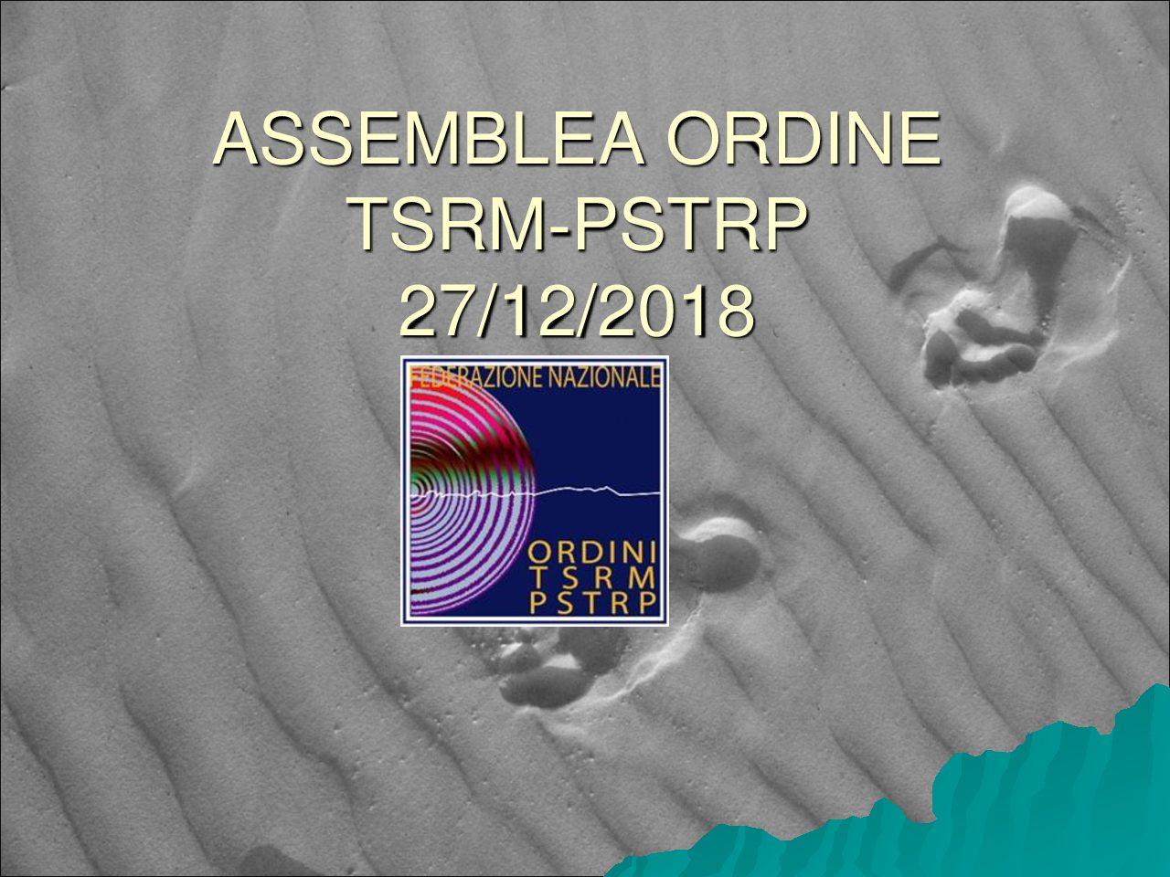 PRIMA ASSEMBLEA DELL'ORDINE TSRM-PSTRP 27/12/2018