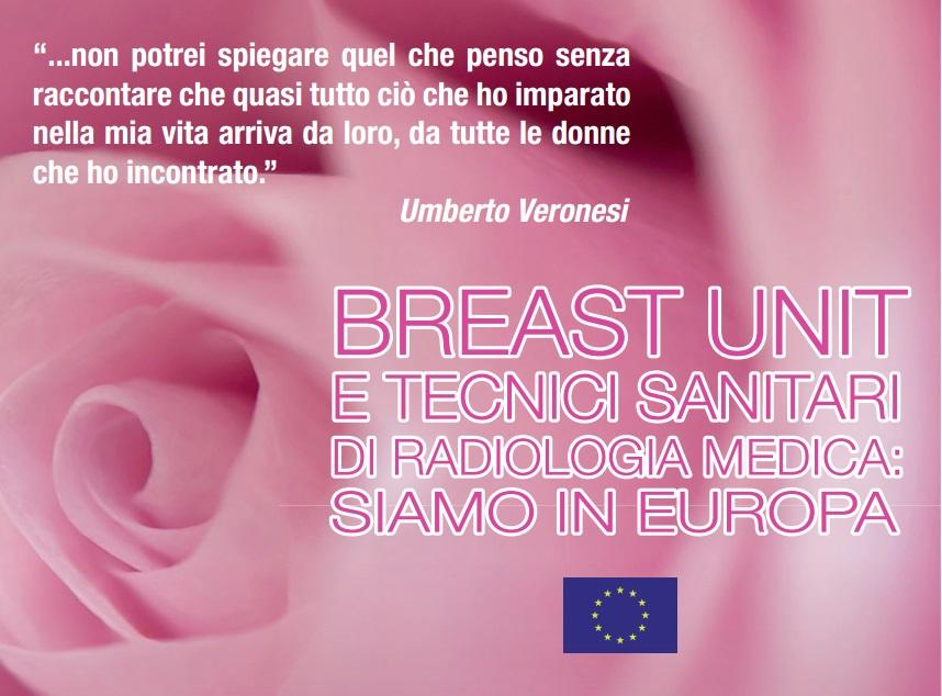 CONVEGNO: Breast Unit e Tecnici Sanitari di Radiologia Medica: siamo in Europa