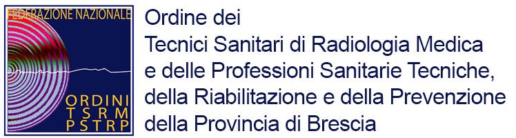 TSRM | Ordine TSRM PSTRP della Provincia di Brescia