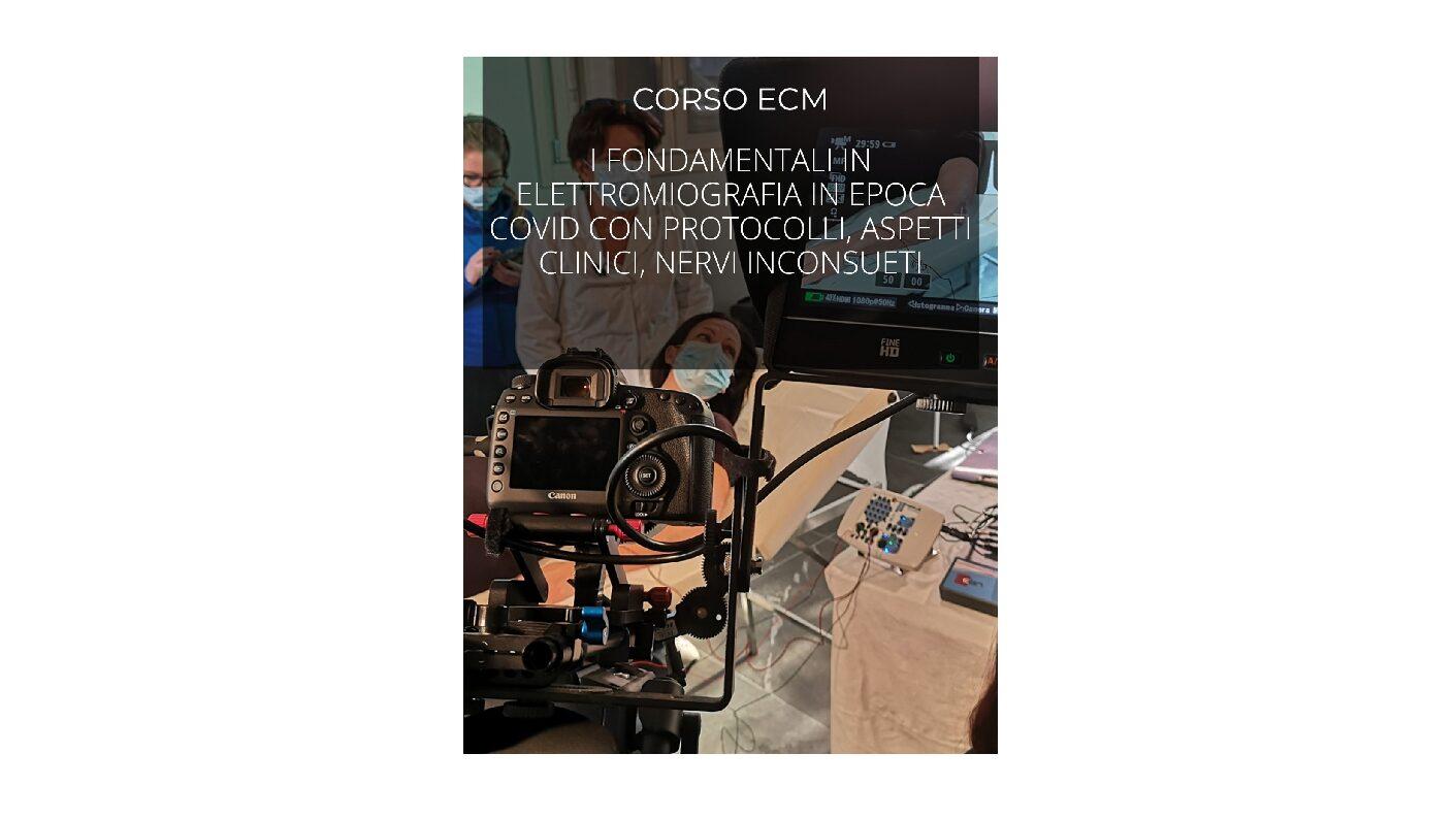 """Corso ECM per TNFP: """"I fondamentali in elettromiografia in epoca covid con protocolli, aspetti clinici, nervi inconsueti"""